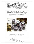 Flier for Bath Melts Workshop