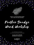 Flier for Feather Smudge Wand Workshop