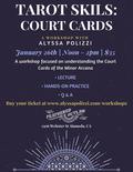 Flier for Tarot Skills: Court Cards