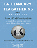 Flier for Late January Tea Gathering