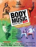 Flier for Body Music/East Bay Concert + Workshop