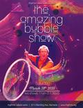 Flier for The Amazing Bubble Show
